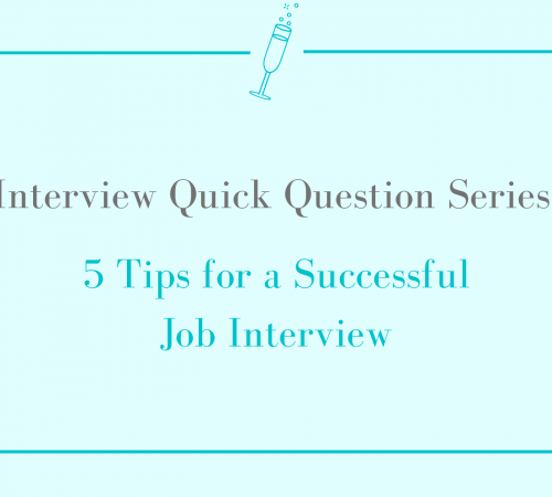 Quick Interview Tips
