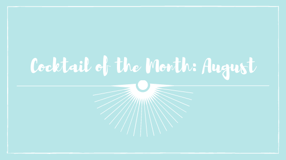Cocktail of the Month Header